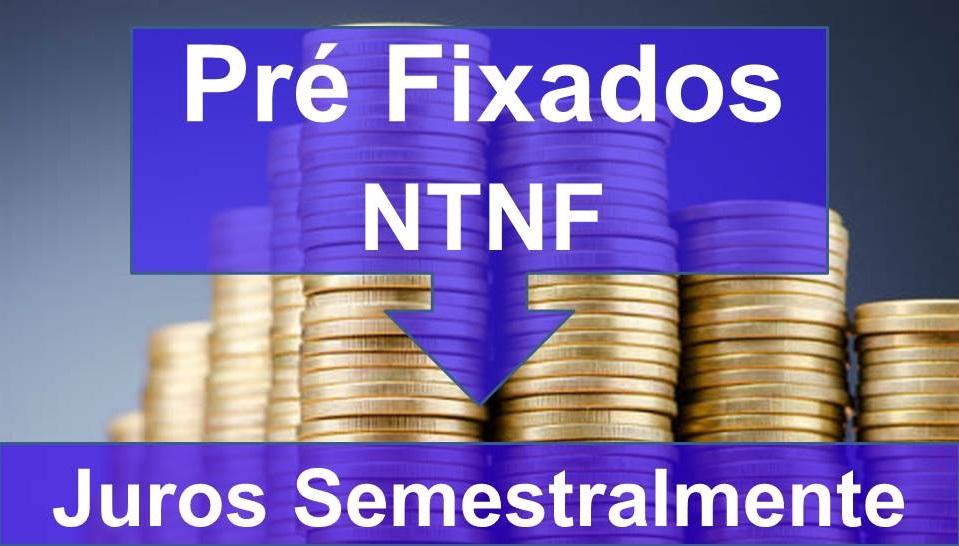 Títulos Pré-Fixados NTNF