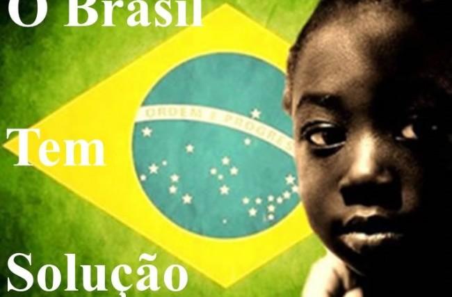 A única solução (COMPROVADA) para os problemas do Brasil